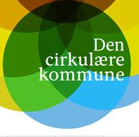 Nyt Inspirationskatalog 'Den Cirkulære Kommune' Fra Kommunernes Landsforening